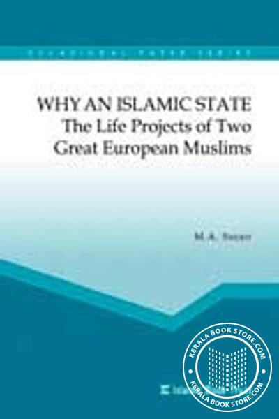 Cover Image of Book Why an Islamic state- The life projects of two great European Muslims