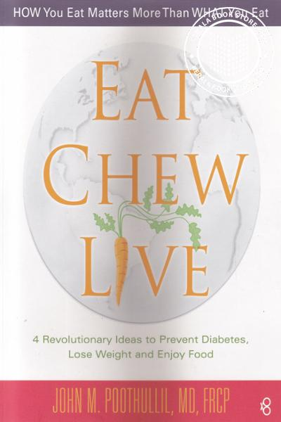 Cover Image of Book Eat Chew Live
