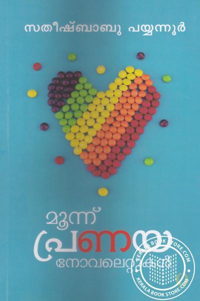 Cover Image of Book Moonnu Pranaya Novelettukal - Satheesh Babu Payyannur