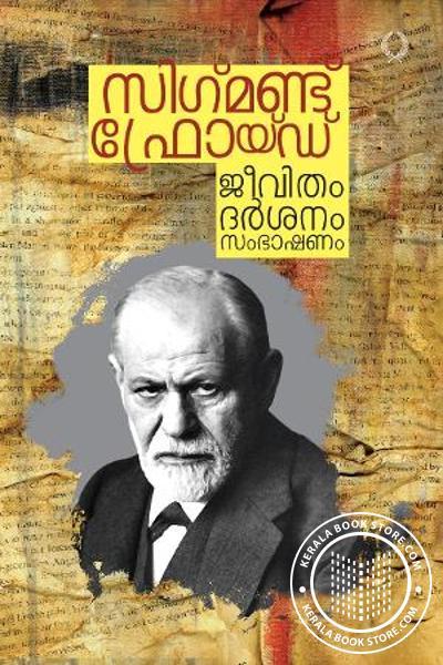 Cover Image of Book Sigmund Freud Jeevitham Jeevitham Darsanam Sambhashanam