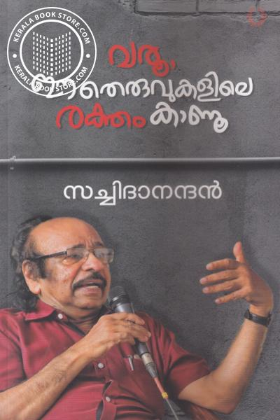 Cover Image of Book Varoo Ee Theruvukalile Raktham Kaanoo