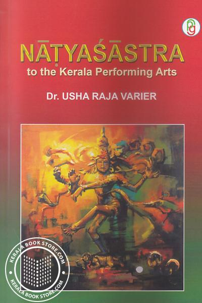 Cover Image of Book Natyasastra to the Kerala Performing Arts