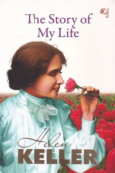 Cover Image of Book The Story of My Life - Helen Keller