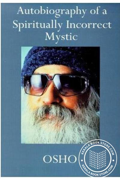 Image of Book Autobiography Of A Spiritually Incorrect Mystic