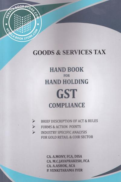 Image of Book Good and Services Tax Hand book for Hand Holding GST Compliance