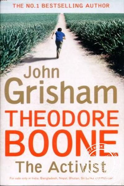 Cover Image of Book Theodore Boone The Activist