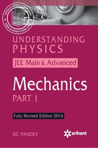 Image of Book UNDERSTANDING PHYSICS - MECHANICS PART - I