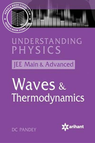 UNDERSTANDING PHYSICS - WAVES and THERMODYNAMICS